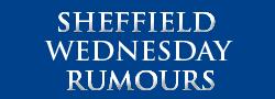 Sheffield Wednesday Rumours